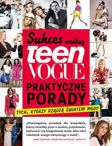 sukces-wedlug-teen-vogue-praktyczne-porady-tych-ktorzy-rzadza-swiatem-mody-b-iext2586892